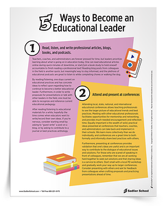 With the 5 Ways to Become an Educational Leader Tip Sheet & Assessment, teachers, educational coaches, and administrators will find:      Concrete ideas to develop as a leader     A personal assessment to gauge where they are in becoming an educational leader