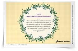 Jesus, the Reason for Christmas Prayer Card
