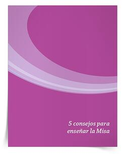 Libro electrónico 5 consejos para enseñar la Misa