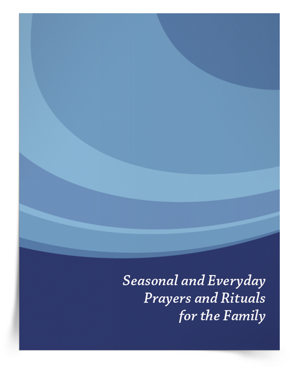 download-the-Seasonal-and-Everyday-Prayers-and-Rituals-for-the-Family-eBook