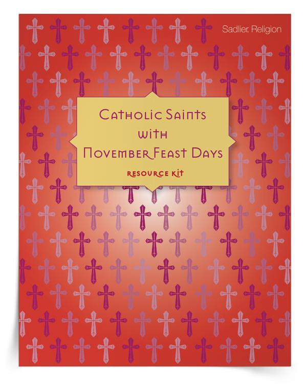 Catholic Saints with November Feast Days Resource Kit