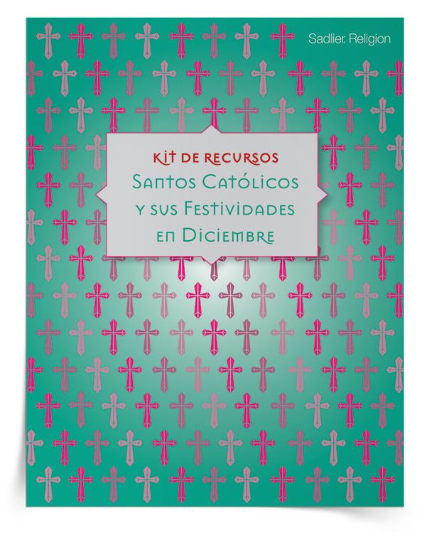 kit-de-recursos-santos-catolicos-y-sus-festivales-en-diciembre-descarga