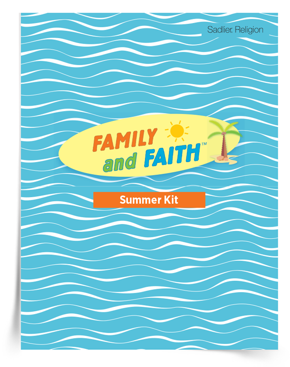 family-and-faith-summer-kit