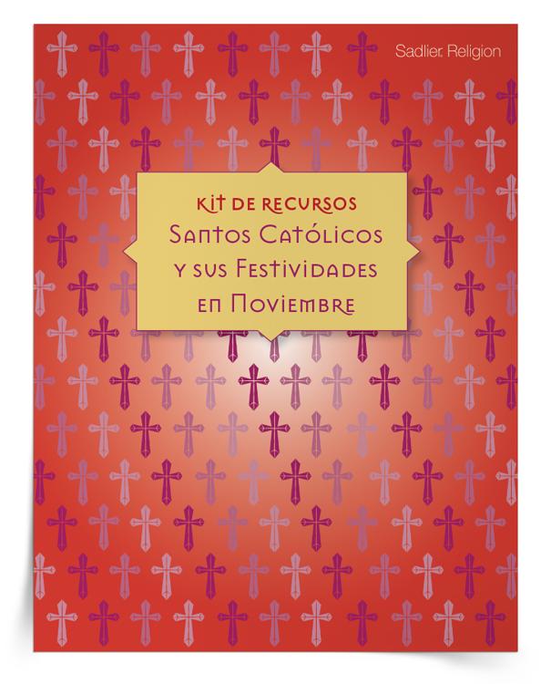 Kit de recursos Santos catolicos y sus festividades en noviembre